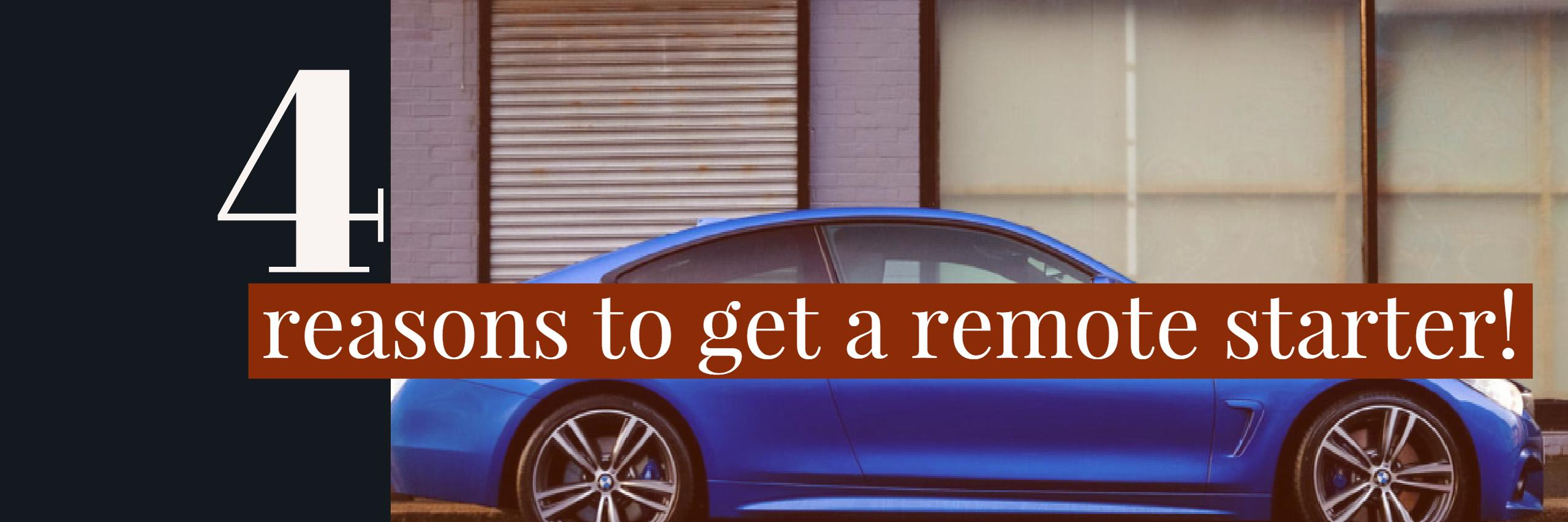 four reasons to get a remote starter in farmington nm with paradise village in farmington nm